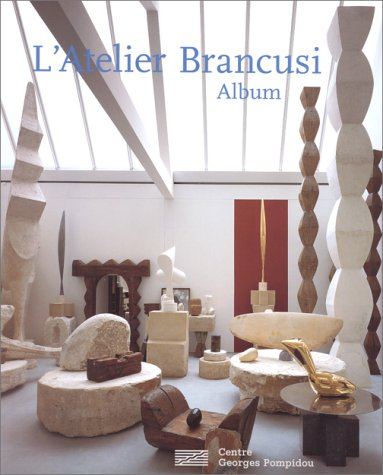 9782858509140: L'atelier Brancusi (Album) (French Edition)