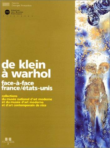 9782858509409: De Klein a Warhol - Face-a-Face France/Etats-Unis