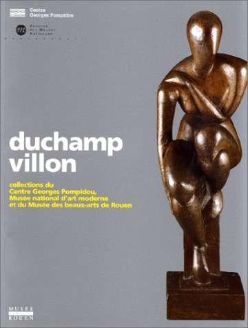 9782858509508: DUCHAMP-VILLON. Collections du Centre Georges Pompidou, Mus�e national d'art moderne et du Mus�e des beaux-arts de Rouen