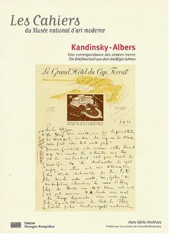 Kandinsky-Albers: Une correspondance des annes trente (Les: Boissel, Jessica
