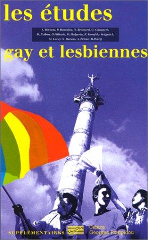 Les études gay et lesbiennes: Collectif. Textes réunis par Didier Eribon.