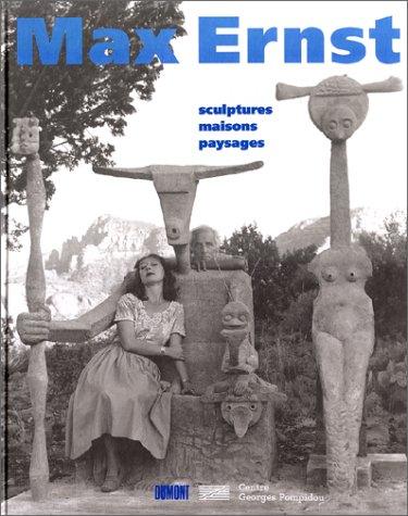 Max Ernst Sculptures maisons paysages: Spies Werner