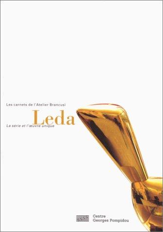 9782858509850: Leda: Leda - Carnet De L'Atelier Brancusi (Les carnets de l'Atelier Brancusi)