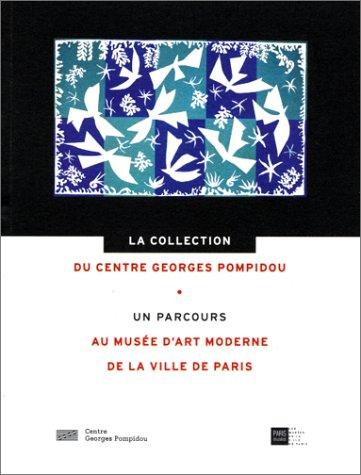 9782858509898: La Collection du Centre Georges Pompidou : un parcours au Musée d'art moderne de la ville de Paris