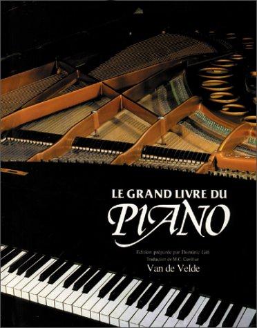 9782858680719: Le Grand Livre du piano