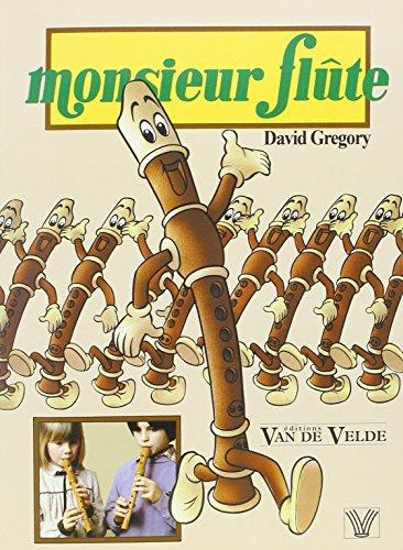 MONSIEUR FLUTE: GREGORY DAVID