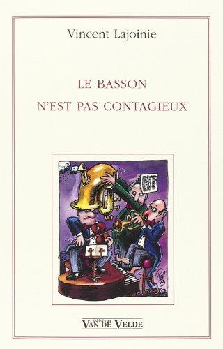 9782858681969: Lajoinie basson n'est pas contagieux (French Edition)