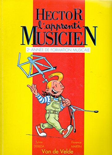 9782858682072: Hector, l'apprenti musicien. 2ème année de formation musicale