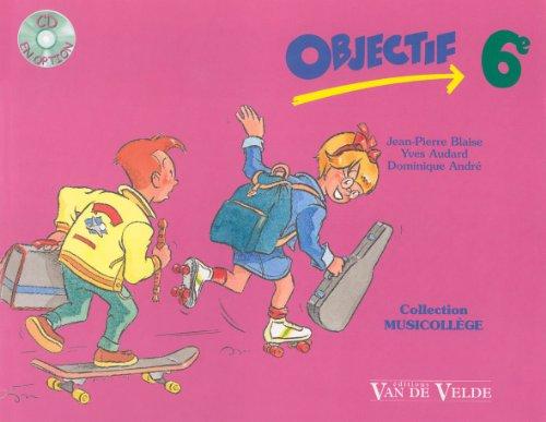 9782858683635: Objectif sixième plus CD (French Edition)