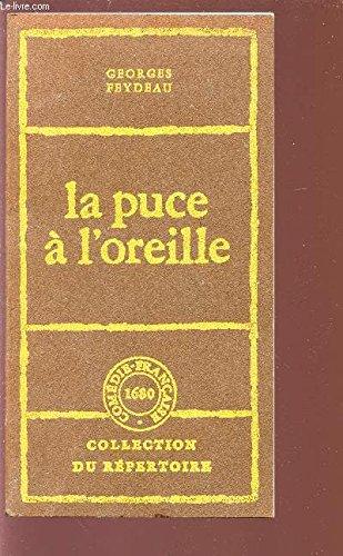 La puce à l'oreille [Jan 01, 2000]: G. Feydeau