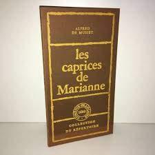 Les Caprices de Marianne (Collection du répertoire): MUSSET Alfred De