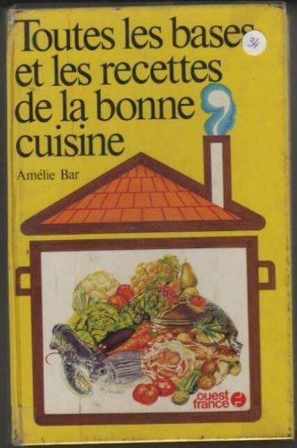 9782858820207: Toutes les bases et les recettes de la bonne cuisine (French Edition)