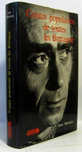 Contes populaires de toutes les Bretagne: Markale, Jean