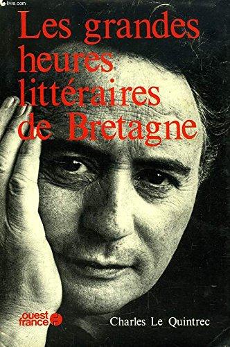 9782858820344: Les grandes heures littéraires de Bretagne (French Edition)