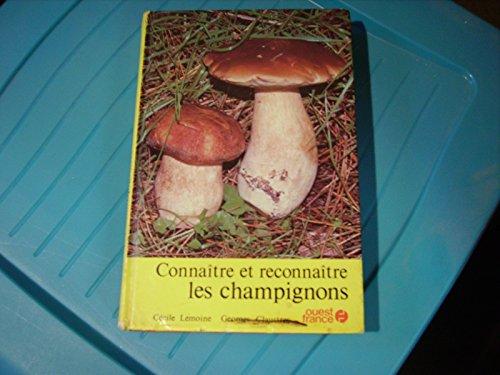 9782858820542: Connaitre et reconnaître les champignons