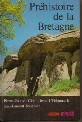 Prehistoire de la Bretagne: Pierre-Roland Giot, Jean