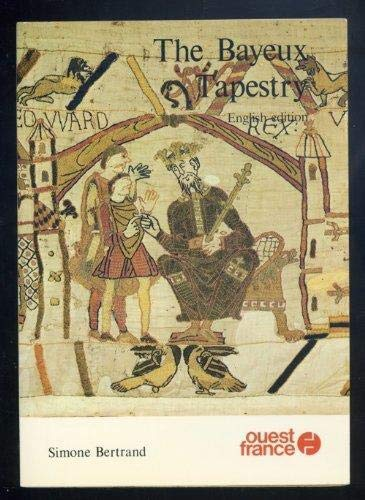 The Bayeux Tapestry: Bertrand, Simone