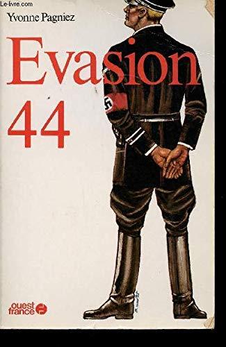 9782858821358: Évasion 44 [i.e. quarante-quatre] (French Edition)