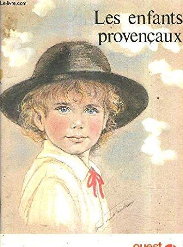 Les enfants provençaux (French Edition) (9782858821518) by Marie-Claude Monchaux