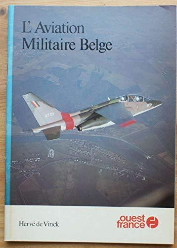 L'Aviation Militaire Belge.: De Vinck, Herve.