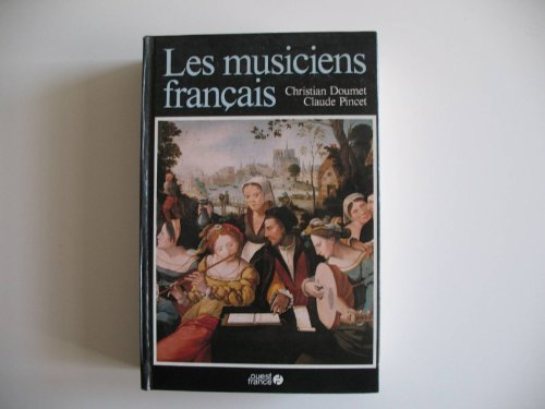 9782858824205: Les musiciens francais (French Edition)