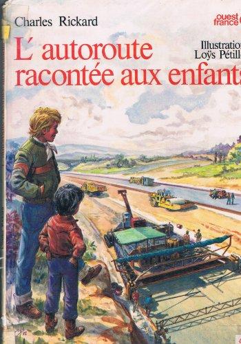 9782858824380: L'Autoroute racont�e aux enfants