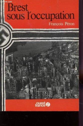 9782858824571: Brest sous l'occupation
