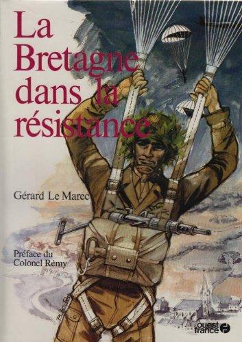 9782858825783: La Bretagne dans la R�sistance