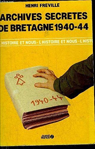Archives secrà tes de bretagne, 1940-1944 [May: Freville