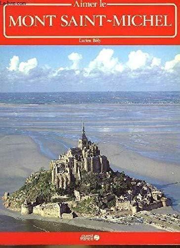 9782858828937: Aimer le Mont Saint-Michel