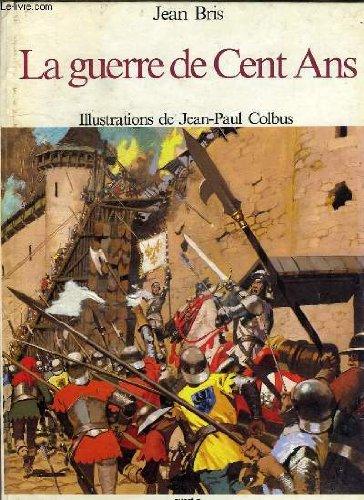 9782858828999: La Guerre de Cent ans