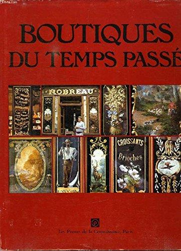 9782858890170: Boutiques du temps passé: Décors peints des boulangeries, charcuteries et crémeries (L'Art dans la vie quotidienne) (French Edition)