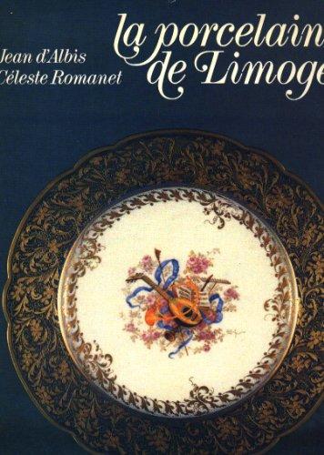 La porcelaine de Limoges (French Edition): Albis, Jean d'