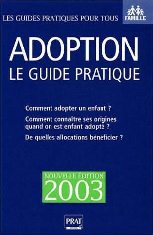 9782858906475: Adoption, le guide pratique 2003