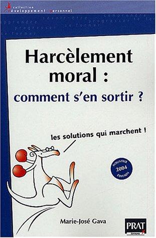 9782858907274: Harcèlement moral : Comment s'en sortir