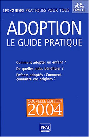 9782858907366: Adoption : Le guide pratique 2004