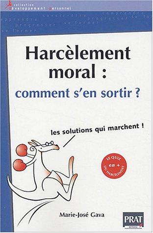 9782858907663: Harcèlement moral : Comment s'en sortir ?
