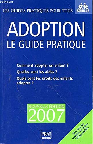 Adoption, le guide pratique