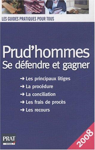9782858909902: Prud'hommes : Se défendre et gagner
