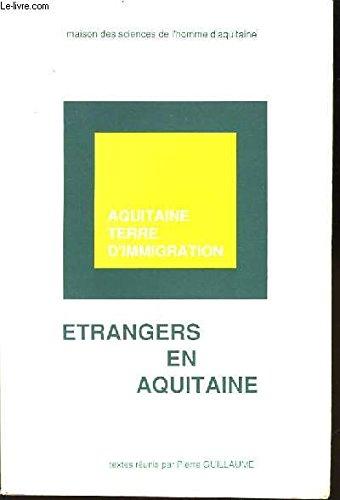 9782858921379: Etrangers en Aquitaine