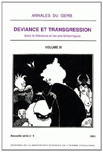 Annales du GERB N°9/1991 : Déviance et: Collectif