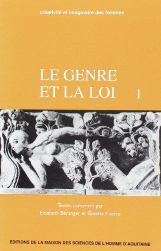 9782858921874: Le Genre et la loi: Actes du colloque international, Janvier 1992 (Publications de la M.S.H.A) (French Edition)