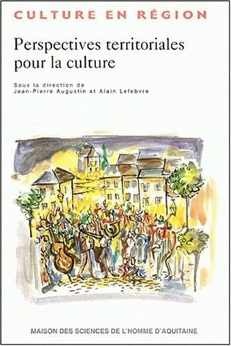 9782858923113: Perspectives territoriales pour la culture