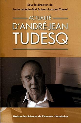 Actualité d'André-Jean Tudesq: Annie Lenoble-Bart; Jean-Jacques