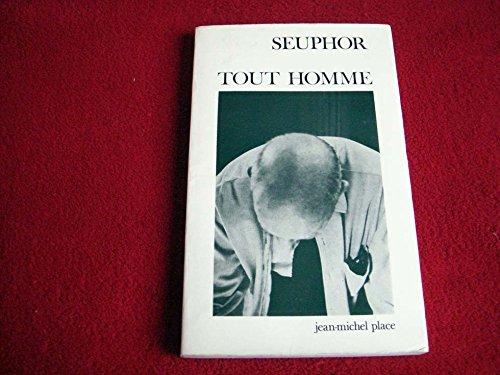 Tout Homme [Oct 12, 2009] Michel Seuphor