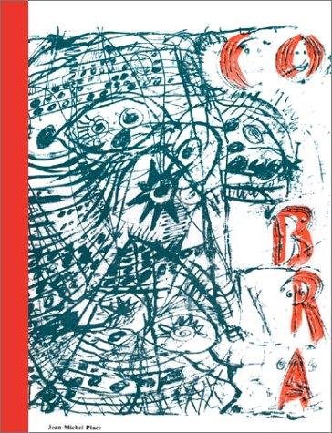 CoBrA 1948-1951 ----------- [ Cobra n° 1 à 10 ; Petit Cobra n° 1 à 4 ; Tout ...