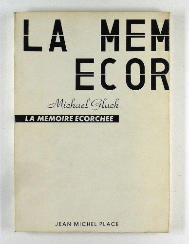 9782858930487: La m�moire �corch�e, abattoirs la Mouche