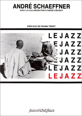 9782858930975: Le jazz (Les cahiers de gradhiva)