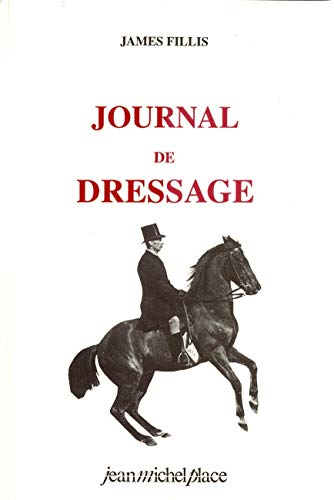 Journal de dressage: James Fillis