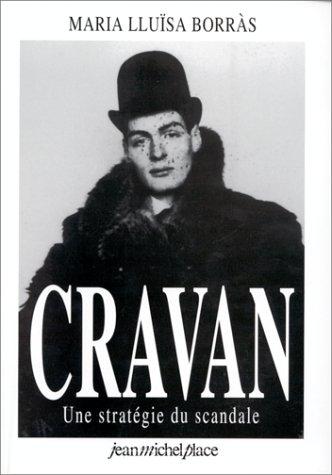 9782858931941: Arthur Cravan: Une stratégie du scandale (French Edition)